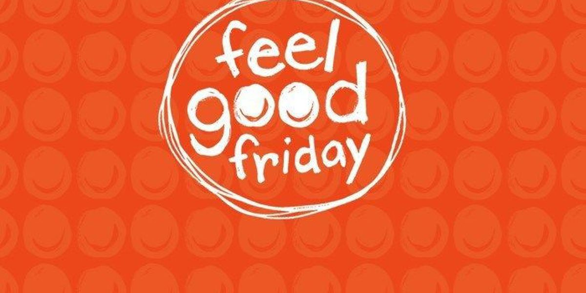 Feel Good Friday: Your weekly recap of uplifting stories