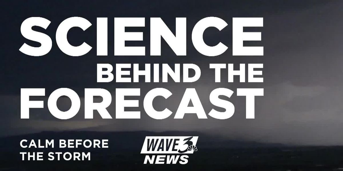 Science Behind the Forecast: The Calm Before the Storm (6/7)