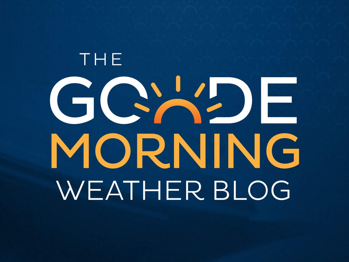 Goode Morning Weather Blog 4/5