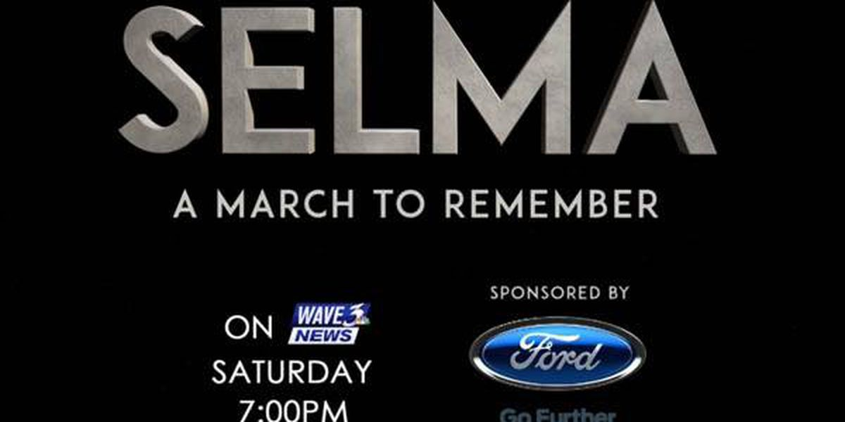 Watch 'Selma: A March to Remember' tonight at 7 on WAVE 3 News