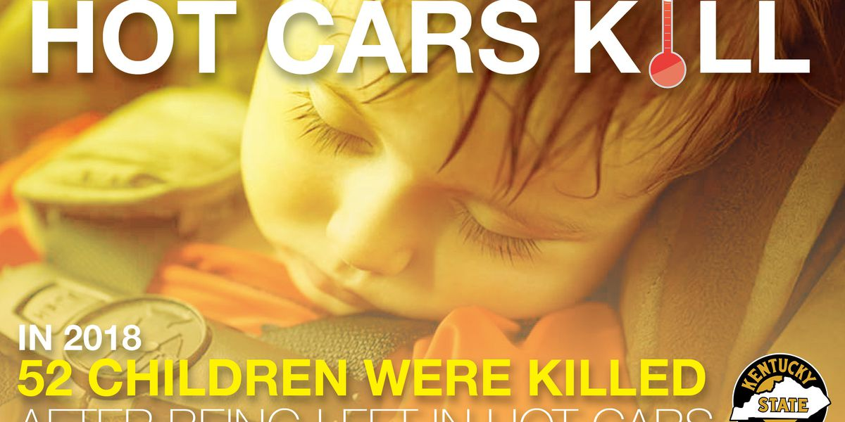 52 children died in hot cars last year; 3 of them in Kentucky