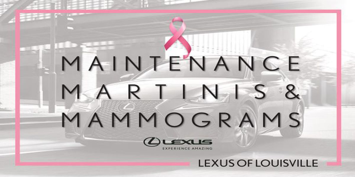 Maintenance, Martinis and Mammograms at Lexus of Louisville