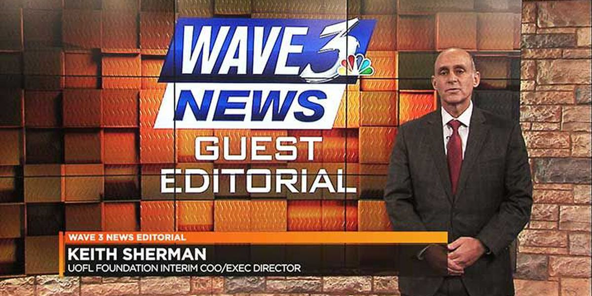 WAVE 3 News Guest Editorial - January 16, 2018: UofL Foundation