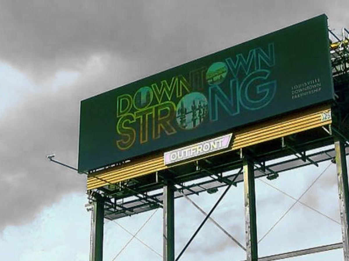 'Downtown Strong' billboard part of push to revitalize downtown Louisville