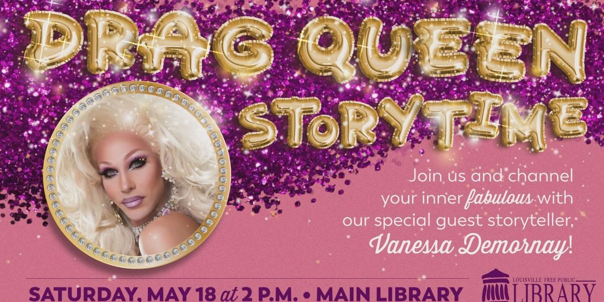 Louisville library will host Drag Queen Storytime after previous cancellation
