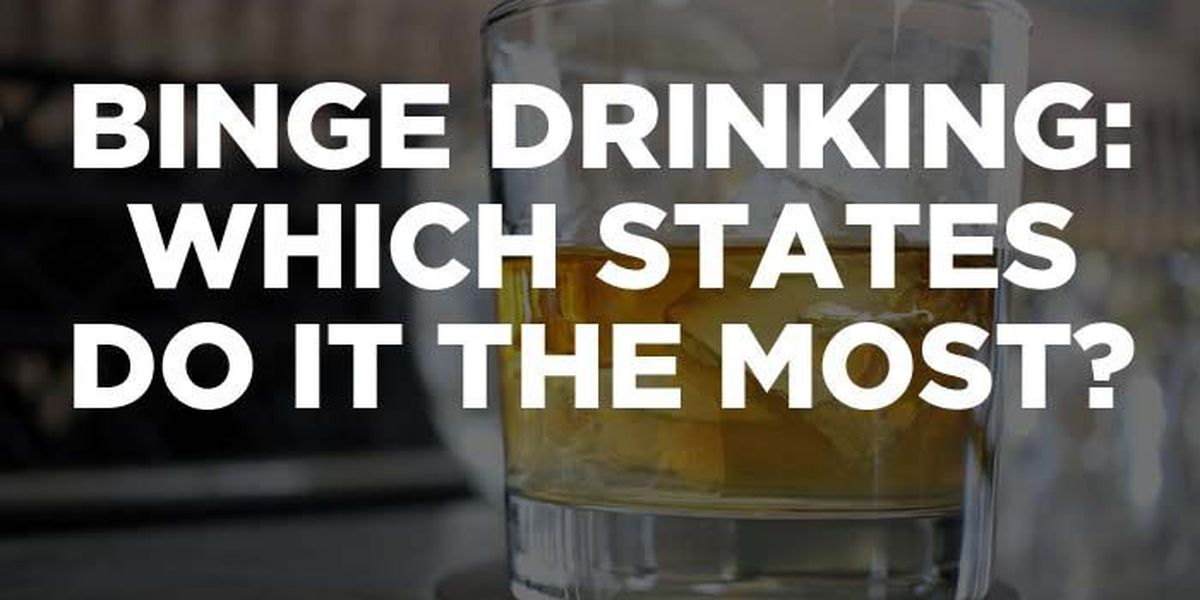 LIST: States that binge drink the most, least