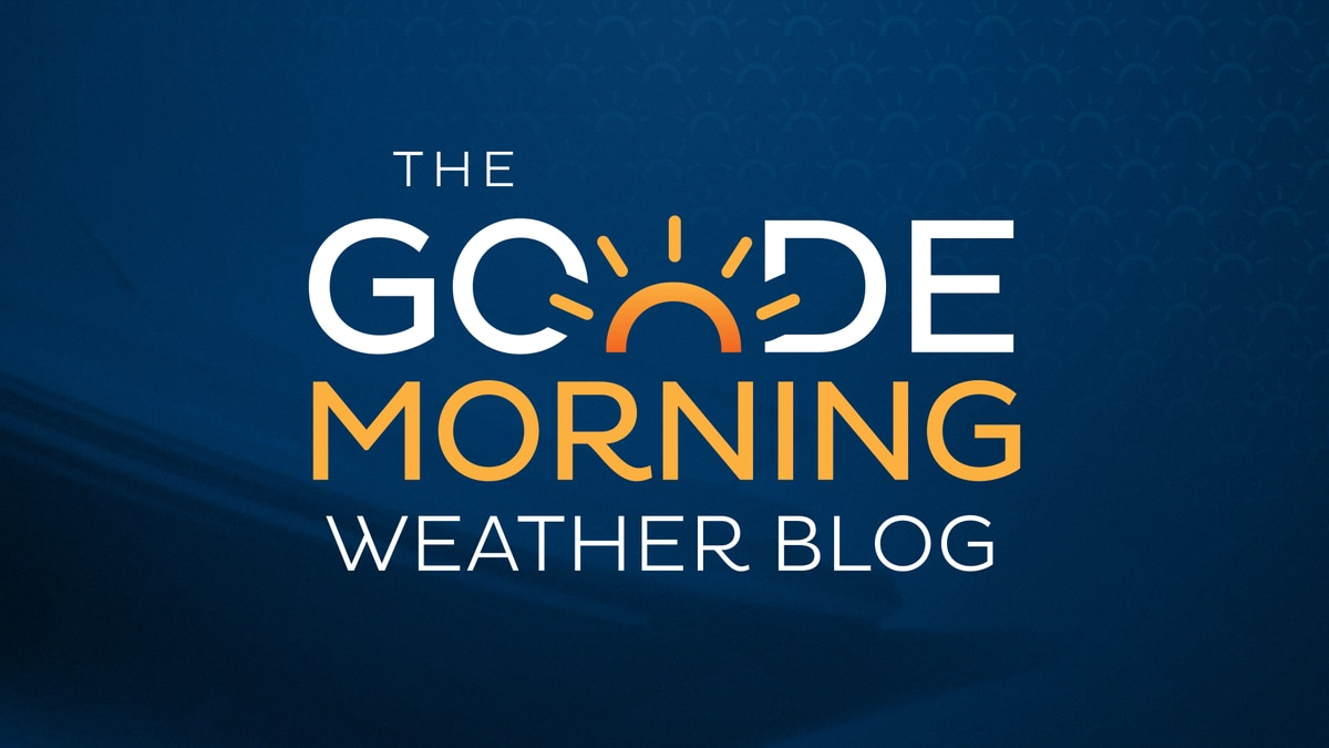Goode Morning Weather Blog 4/6