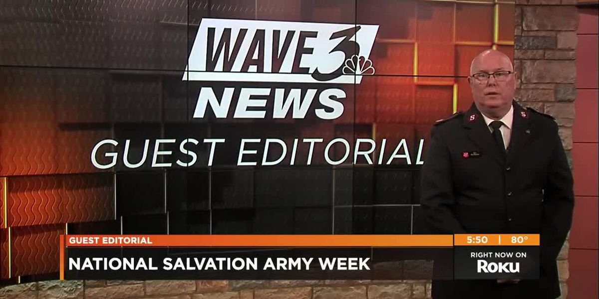 WAVE 3 News Guest Editorial: National Salvation Army Week